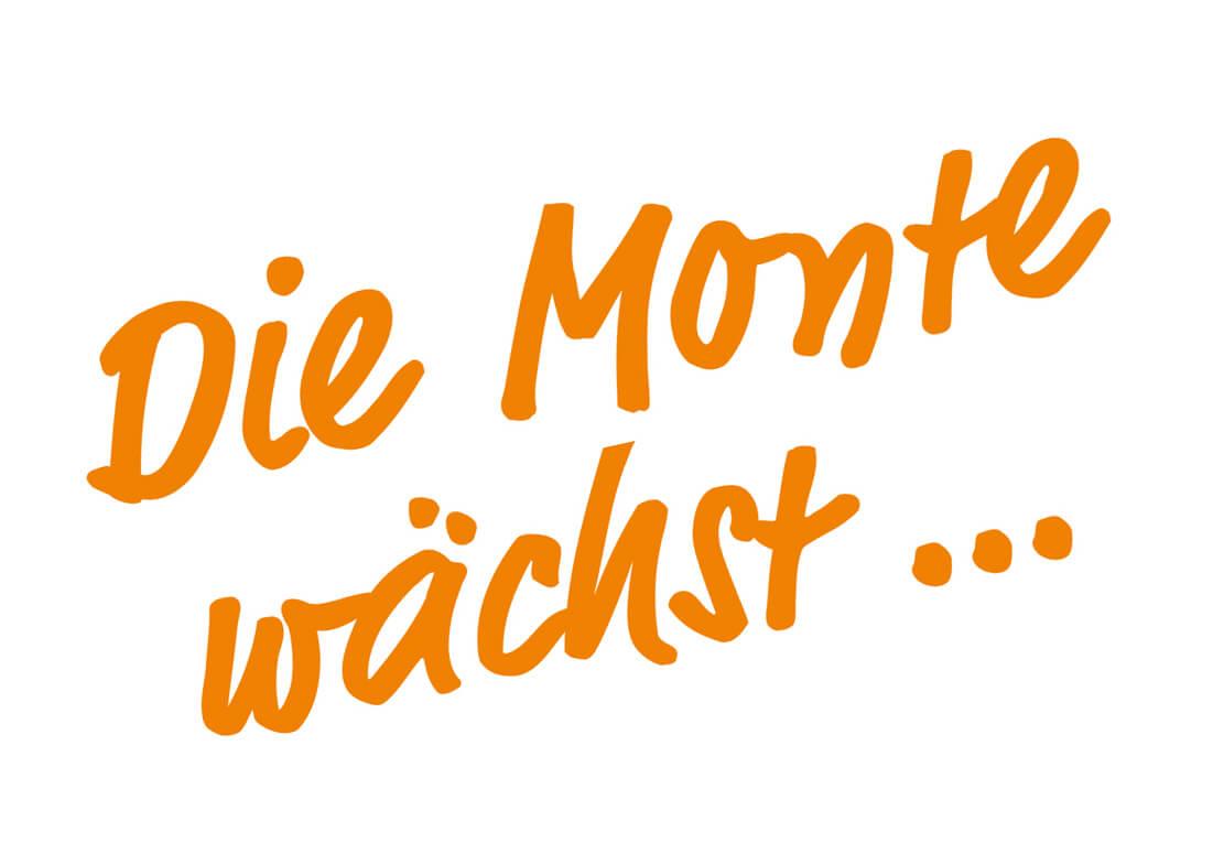 Die Monte wächst-Schriftzug